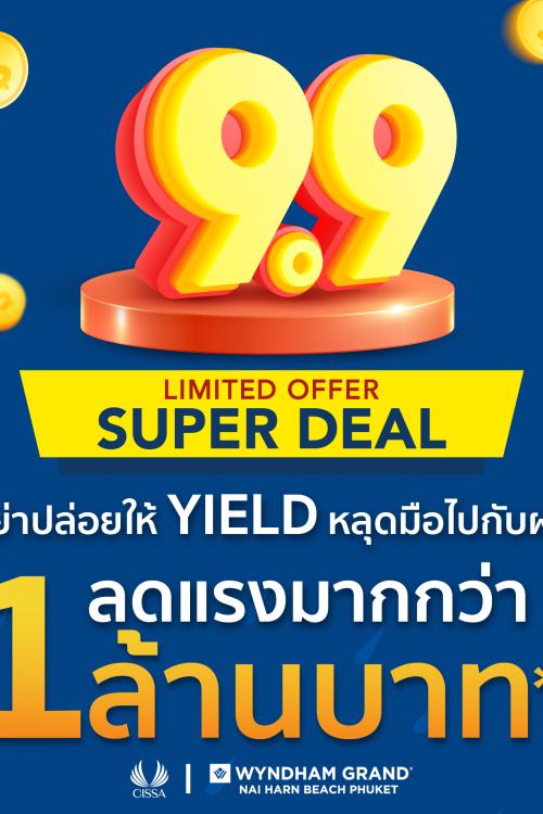 9.9 SUPER DEAL